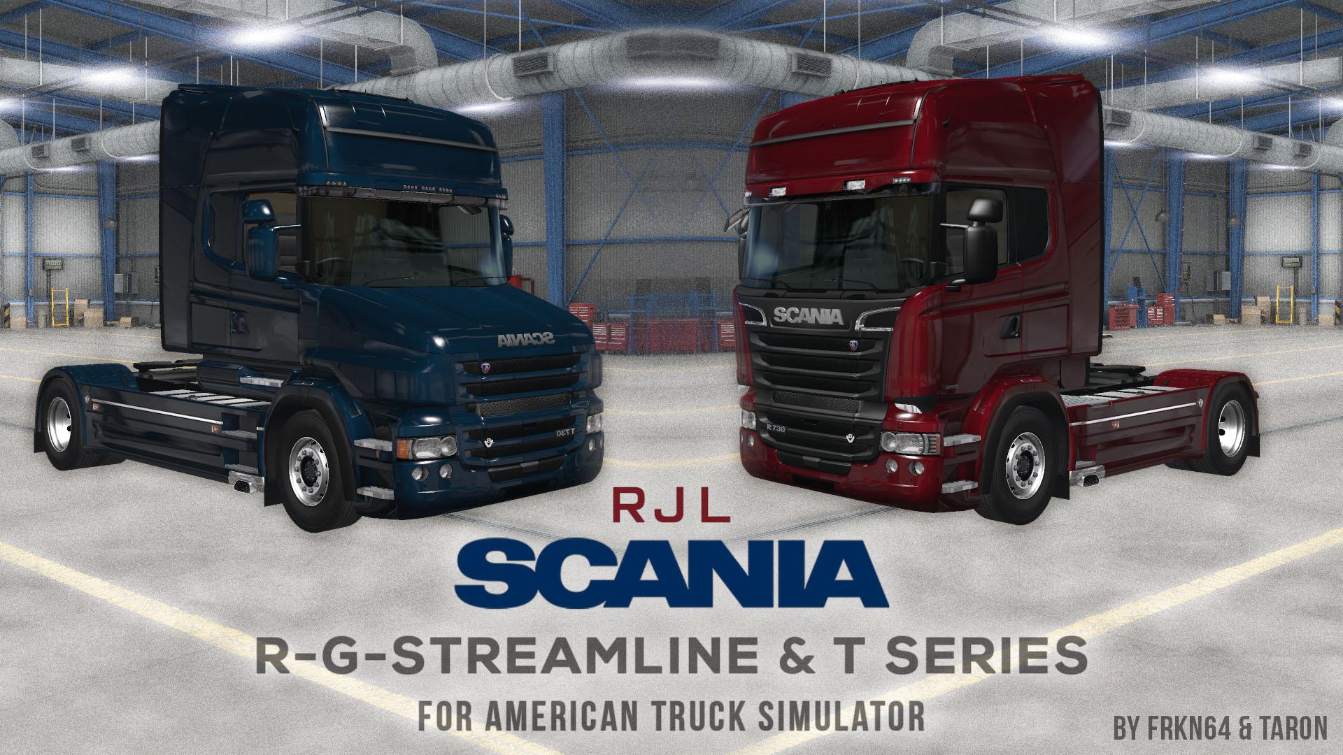 RJL SCANIA R, G, Streamline & T Mod v1.1 for ATS