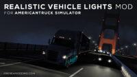 Realistic Vehicle Lights Mod v7.0 for ATS