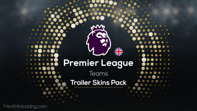 Read more about the article English Premier League Teams Trailer Skins Pack v1.1 for ETS 2