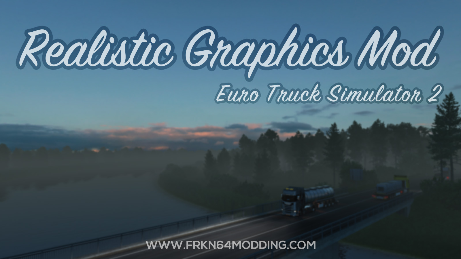 Realistic Graphics Mod v5.2 for ETS 2