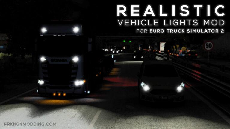 Realistic Vehicle Lights Mod v6.0 for ETS 2