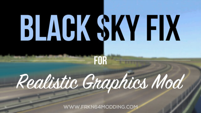 Read more about the article Black Sky Fix Add-on v1.0 for Realistic Graphics Mod