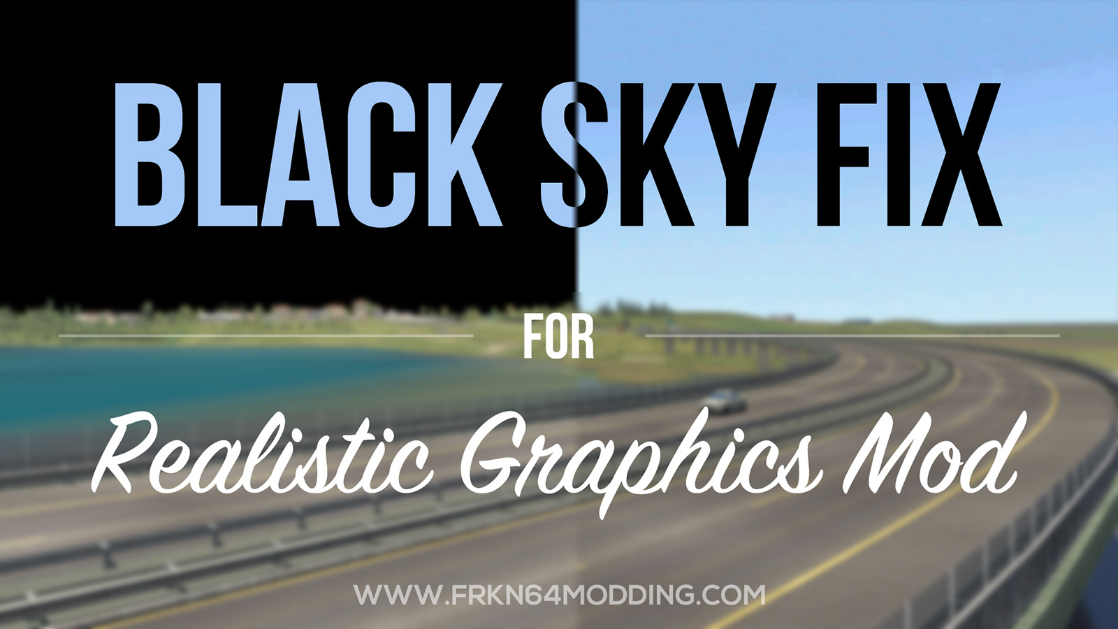 Black Sky Fix Add-on v1.0 for Realistic Graphics Mod