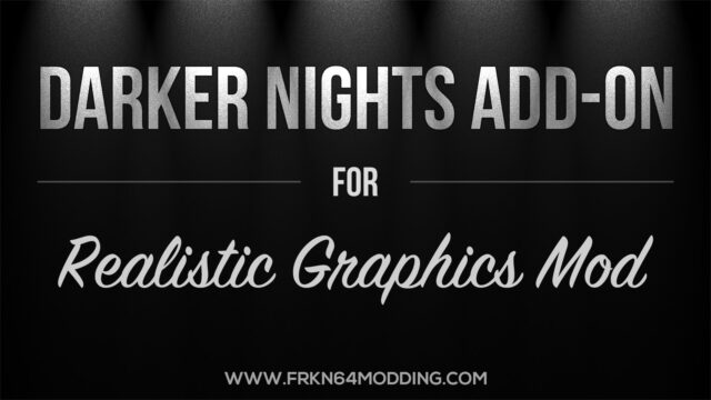 Read more about the article Darker Nights Add-on v1.5 for Realistic Graphics Mod