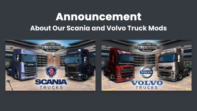 Read more about the article Announcement About Our Scania and Volvo Truck Mods