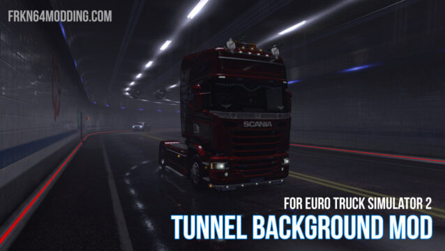 Read more about the article Tunnel Background Mod v1.3 for ETS 2